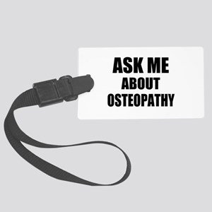 Ask me about Osteopathy Large Luggage Tag
