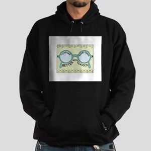 See Everything Better Hoodie