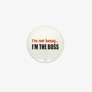 I'm The Boss Mini Button