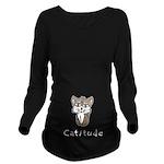 Catitude Long Sleeve Maternity T-Shirt