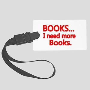 BOOKS... I need more Books. Luggage Tag