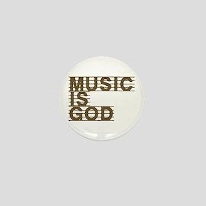 Music Is God Mini Button