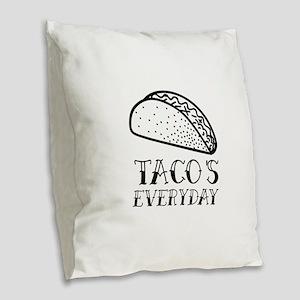 Tacos Everyday Burlap Throw Pillow