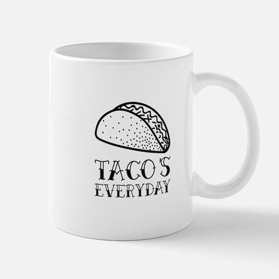 Tacos Everyday Mug