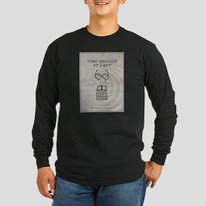Time Enough at Last Long Sleeve Dark T-Shirt