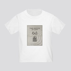 Time Enough at Last Toddler T-Shirt
