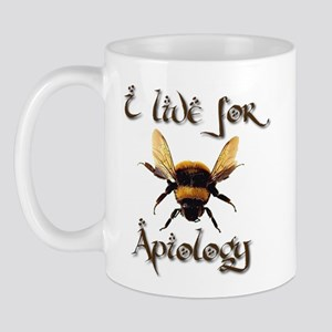 I Live For Apiology 3 Mug