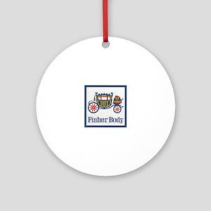 Fisher Body Round Ornament