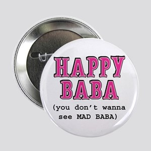 """Happy Baba... 2.25"""" Button"""