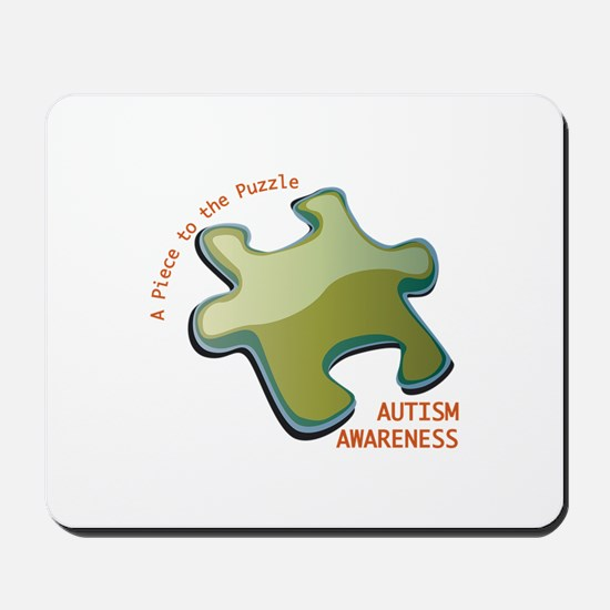 A Piece To The Puzzle Autism Awareness Mousepad