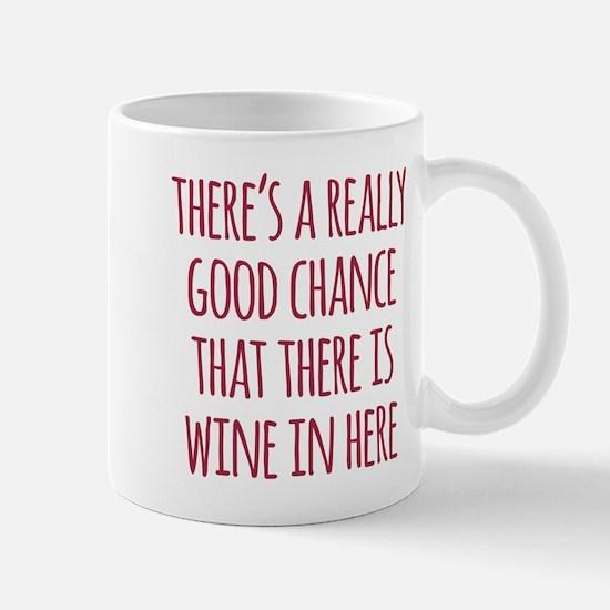 Wine In Here Mugs
