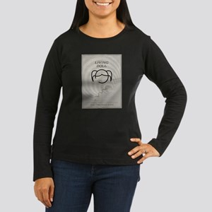 Living Doll Women's Long Sleeve Dark T-Shirt