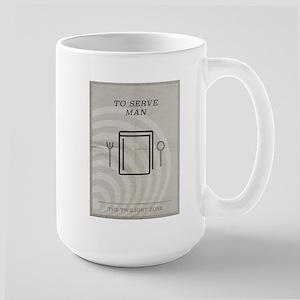 To Serve Man Large Mug