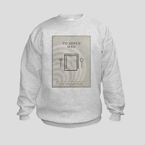 To Serve Man Kids Sweatshirt