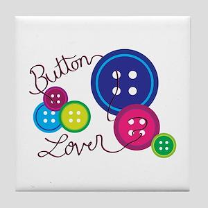 Button Lover Tile Coaster