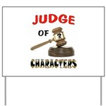 JUDGE Yard Sign