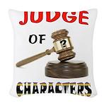 JUDGE Woven Throw Pillow