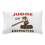 JUDGE Pillow Case