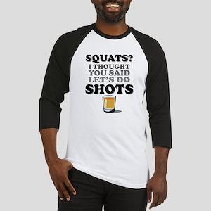 Squats and Shots Baseball Jersey