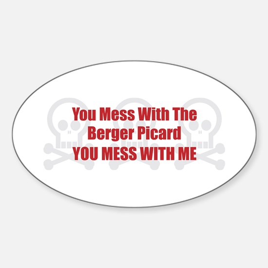 Mess With Berger Oval Decal