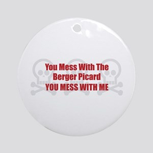 Mess With Berger Ornament (Round)
