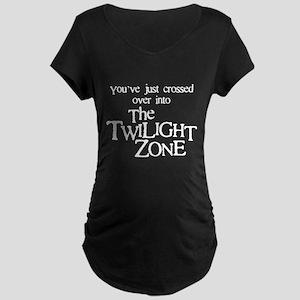 Into The Twilight Zone Dark Maternity T-Shirt