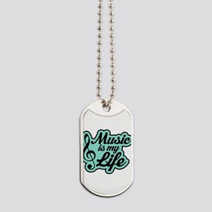 Music Life Quote Dog Tags