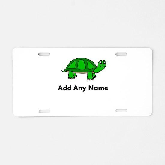 Turtle Design - Add Your Name! Aluminum License Pl