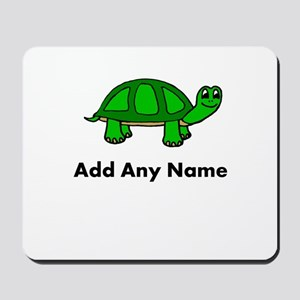 Turtle Design - Add Your Name! Mousepad