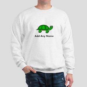 Turtle Design - Add Your Name! Sweatshirt