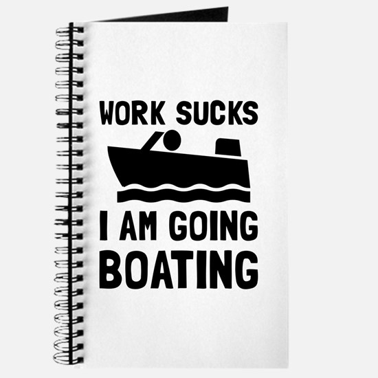 Work Sucks Boating Journal