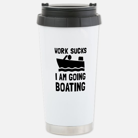 Work Sucks Boating Travel Mug