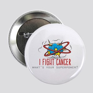 "I Fight Cancer 2.25"" Button"