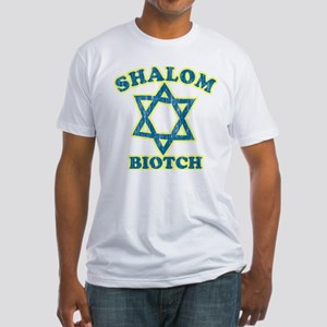 Shalom Biotch Fitted T-Shirt