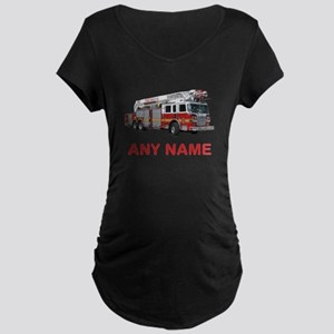 FIRETRUCK with Any Name or Text Maternity T-Shirt