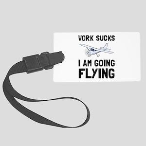 Work Sucks Flying Luggage Tag