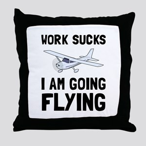 Work Sucks Flying Throw Pillow