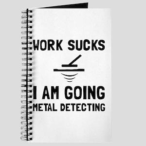 Work Sucks Metal Detecting Journal