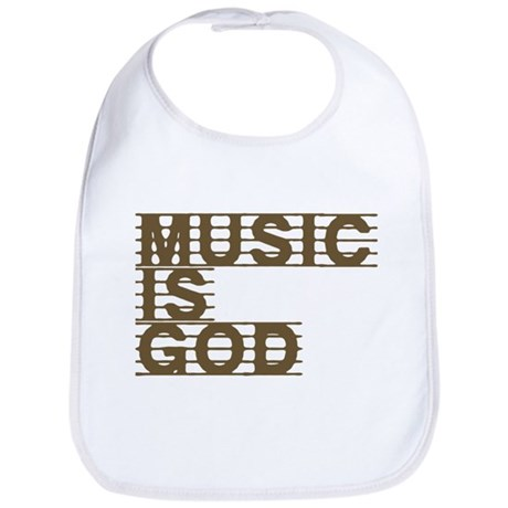 Music Is God Bib
