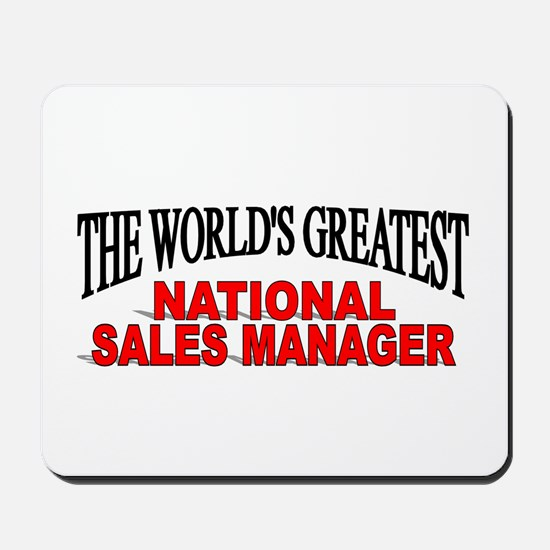 """""""The World's Greatest National Sales Manager"""" Mous"""