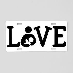 Breastfeeding Love Aluminum License Plate