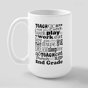 2nd Grade Teacher quote Large Mug