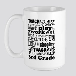 3rd Grade Teacher quote Large Mug
