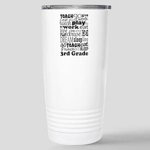 3rd Grade Teacher quote Stainless Steel Travel Mug
