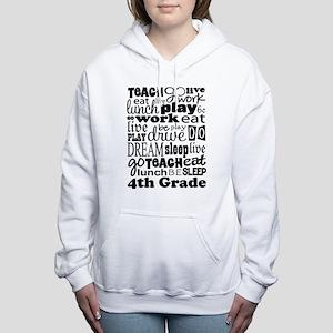 4th Grad Teacher quote Women's Hooded Sweatshirt