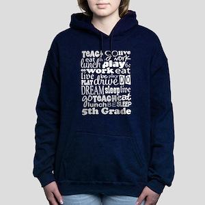 5th Grade Teacher Quote Women's Hooded Sweatshirt