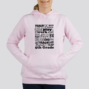5th Grade Teacher Quote Women's Hooded Sweatshirt