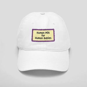 Human Milk for Human Babies Cap