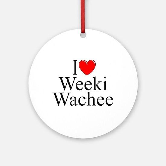 """I Love Weeki Wachee"" Ornament (Round)"