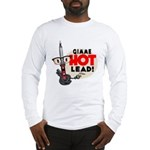 Hot Lead Long Sleeve T-Shirt